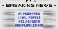 Superbonus 110%, Novità Nel Decreto Semplificazioni